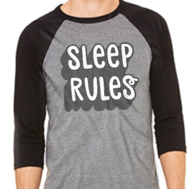 Sleep Rules 3/4 Sleeve Baseball shirt